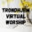 Trondhjem Virtual Worship